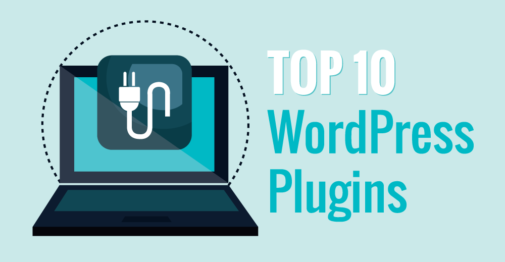 10 Best WordPress Plugins We Use on Every Website